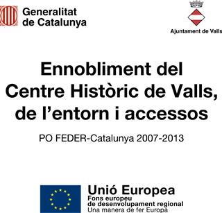 Ennobliment del Centre Històric de Valls