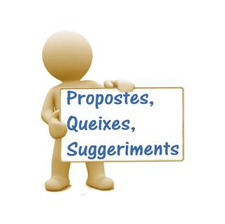 Propostes, queixes i suggeriments...