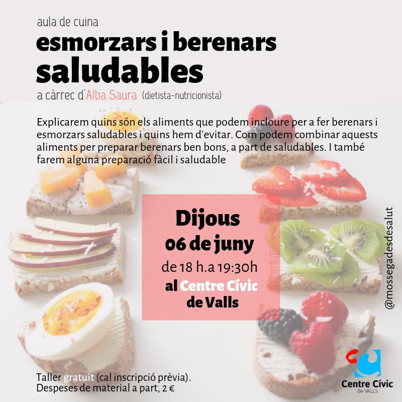 Esmorzars i berenars saludables